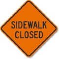Where to rent Sign - Sidewalk Closed 48x32 in Port Coquitlam BC